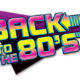 80s night with a Back to the 80s logo.